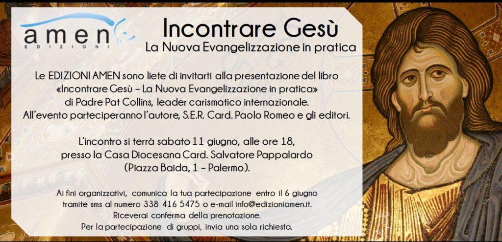 """Presentazione del libro """"Incontrare Gesù – La nuova Evangelizzazione in pratica""""di Pat Collins"""