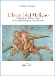 liberaci-dal-maligno-il-ministero-dellesorcismo-ed-il-ruolo-delle-persone-coinvolte